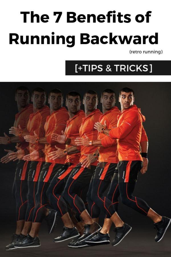 The 7 Benefits of Running Backward