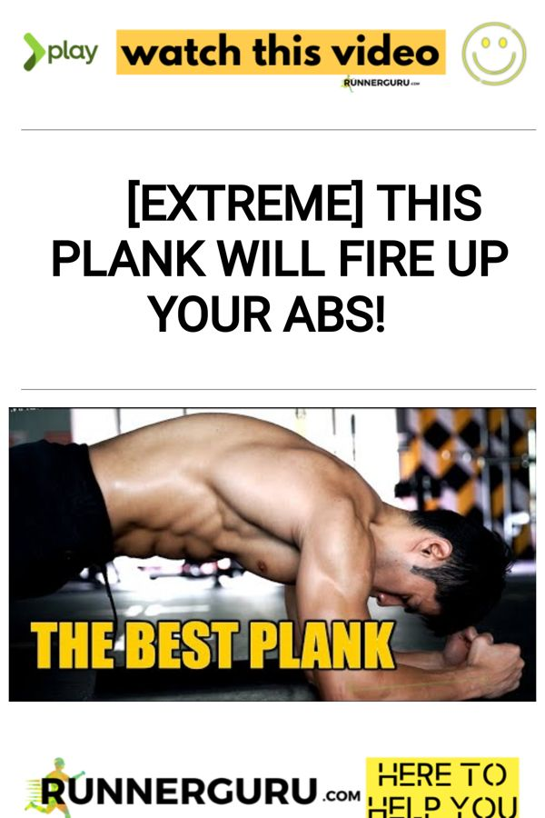 [EXTREME] This Plank Will Fire Up Your Abs!