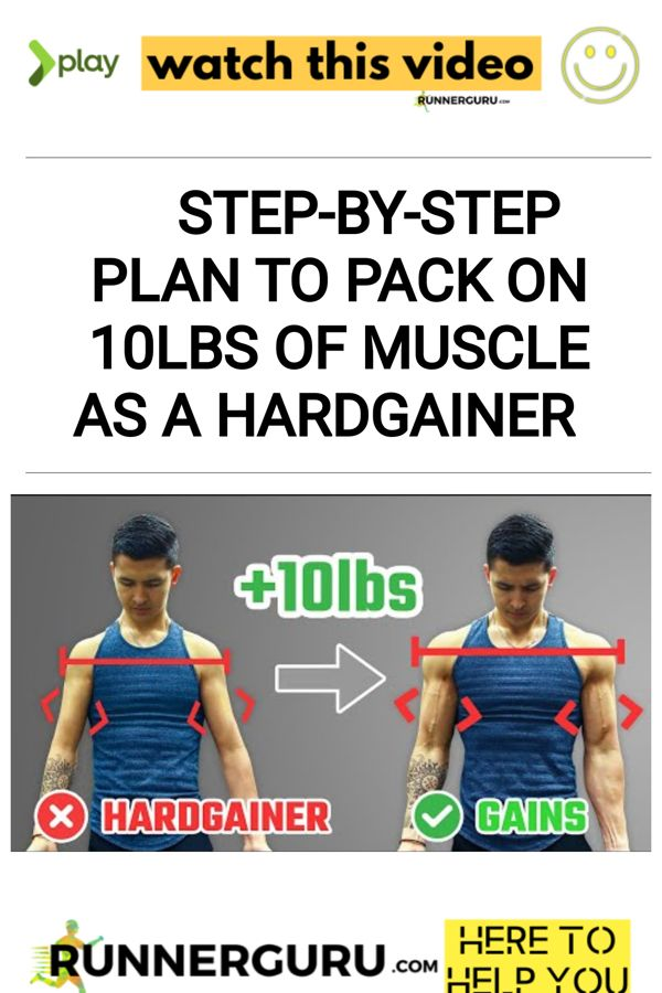 STEP-BY-STEP PLAN To Pack On 10lbs Of Muscle As A Hardgainer