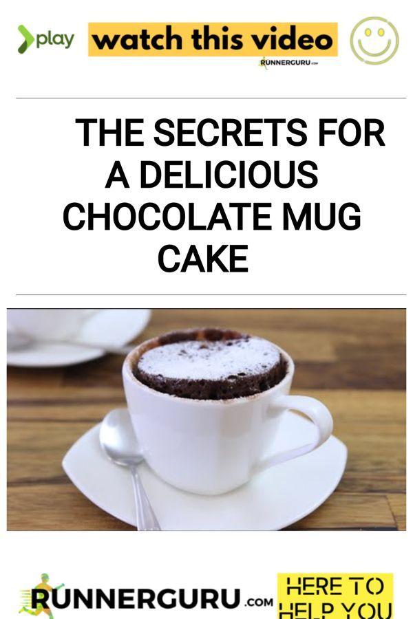 The Secrets for a DELICIOUS Chocolate Mug Cake