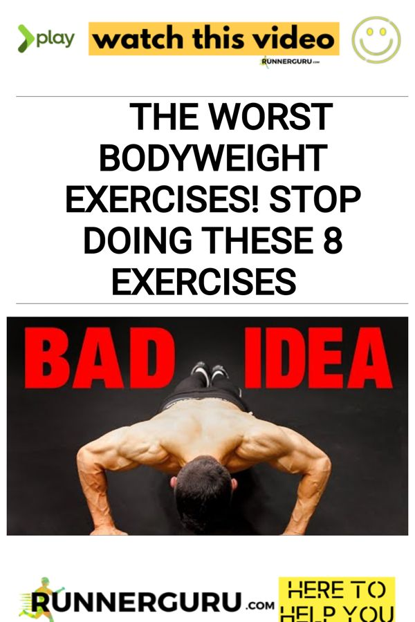 The Worst Bodyweight Exercises! STOP DOING THESE 8 Exercises