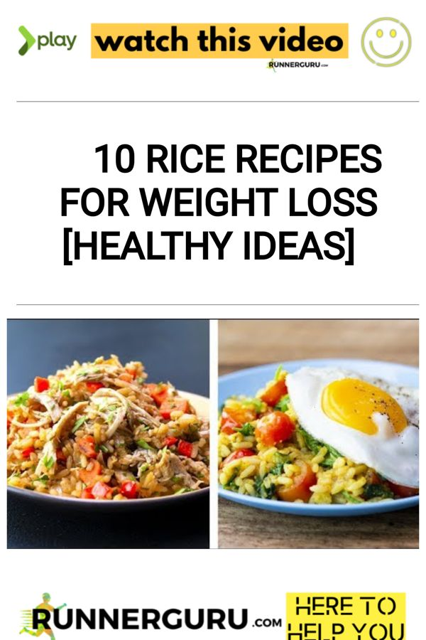 10 Rice Recipes For Weight Loss [Healthy Ideas]