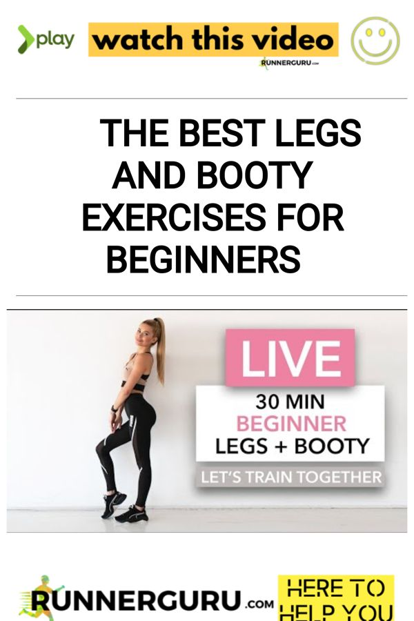 The Best Legs and Booty Exercises for Beginners