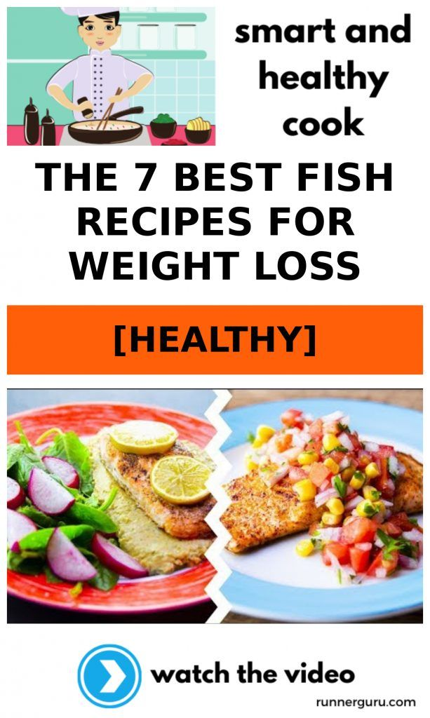 The 7 Best Fish Recipes For Weight Loss