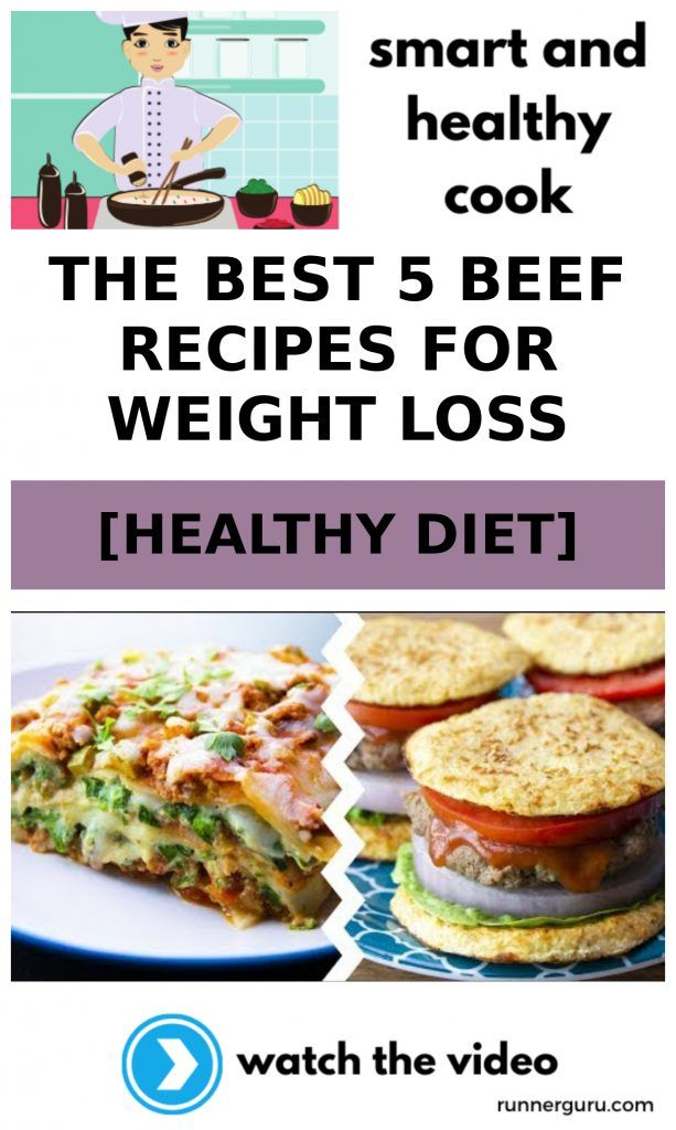 The Best 5 Beef Recipes For Weight Loss