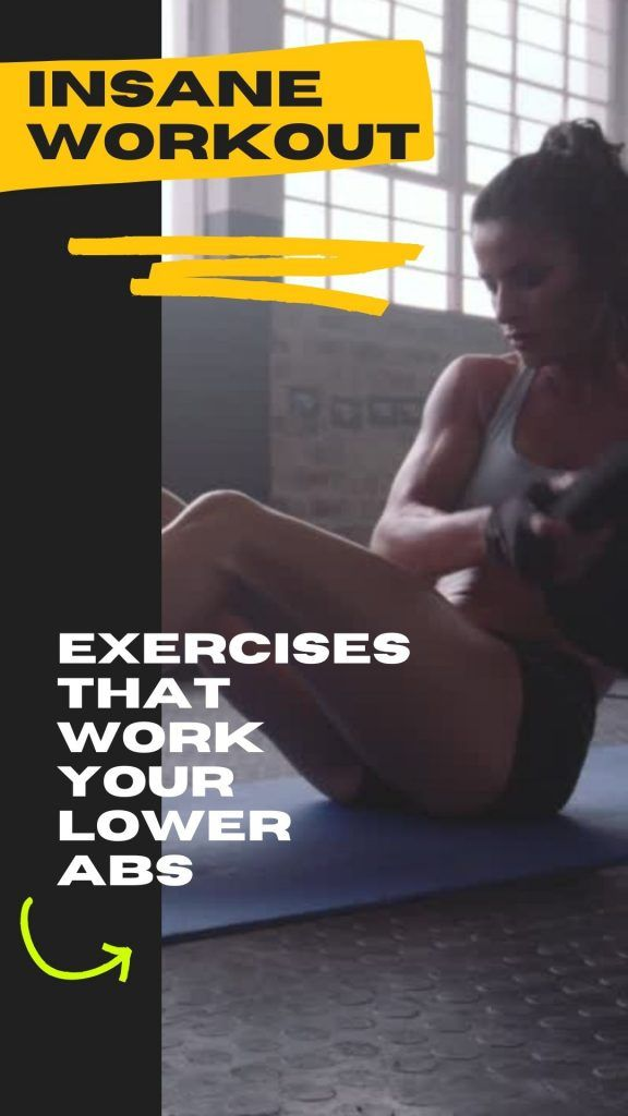 Exercises That Work Your Lower Abs