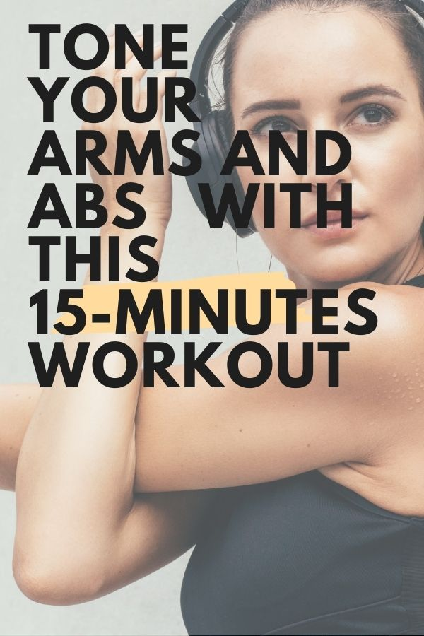 Tone Your Arms And Abs With This 15-Minute Workout