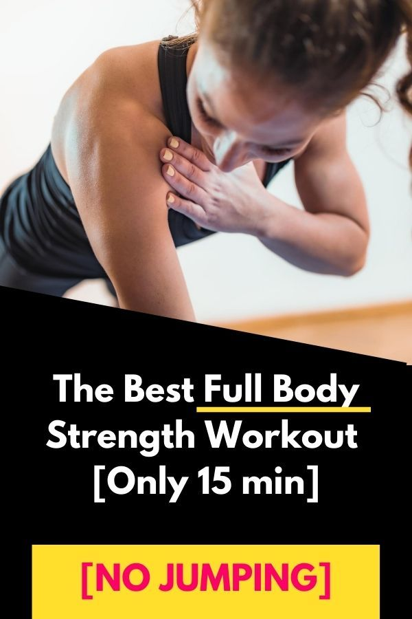 The Best Full Body Strength Workout